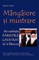 "Ne vorbeste Parintele Calistrat de la Barnova - ""Mangaiere si mustrare"""