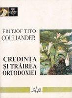 Credinta si trairea Ortodoxiei - Fritjof Tito Colliander
