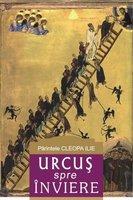 Urcus spre inviere - Arhimandritul Cleopa Ilie