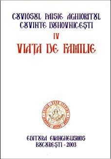 Cuvinte duhovnicesti vol. IV - Viata de familie