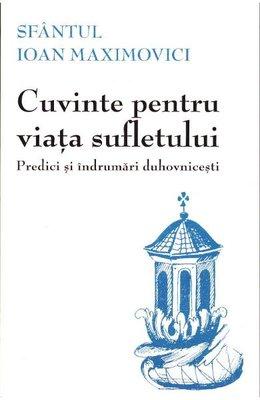 Predici si indrumari duhovnicesti - Sfantul Ioan Maximovici