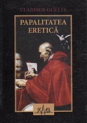 Papalitatea eretica - Vladimir Guettee