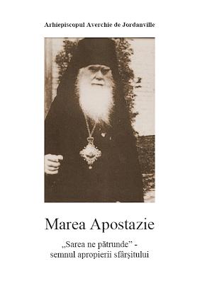 Marea Apostazie - Arhiepiscopul Averchie de Jordanville