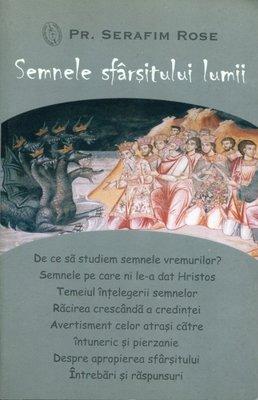 Semnele sfarsitului lumii - Serafim Rose