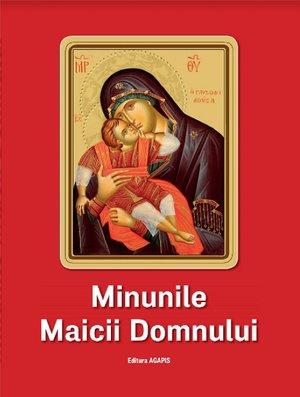 Minunile Maicii Domnului - Preot Nicodim Mandita