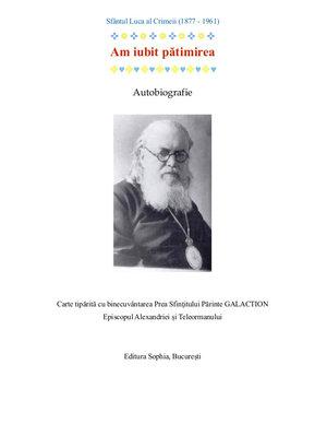 Autobiografie: Sfantul Luca al Crimeii