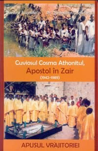Cuviosul Cosma Athonitul, Apostol in Zair