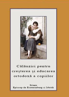 Calauziri pentru cresterea si educarea ortodoxa a copiilor